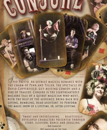 CONJURE: COMEDY AND ILLUSIONS TO RAISE THE DEAD!